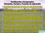 fertilizantes nitrogenados momento formas y fuentes de aplicaci n