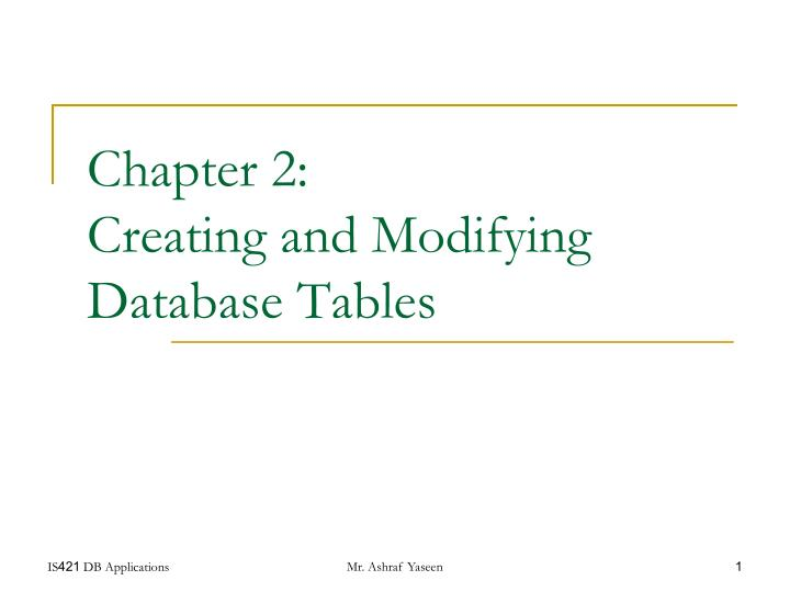 chapter 2 creating and modifying database tables n.