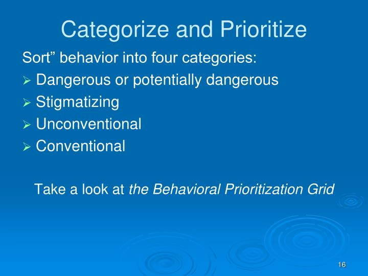 Categorize and Prioritize