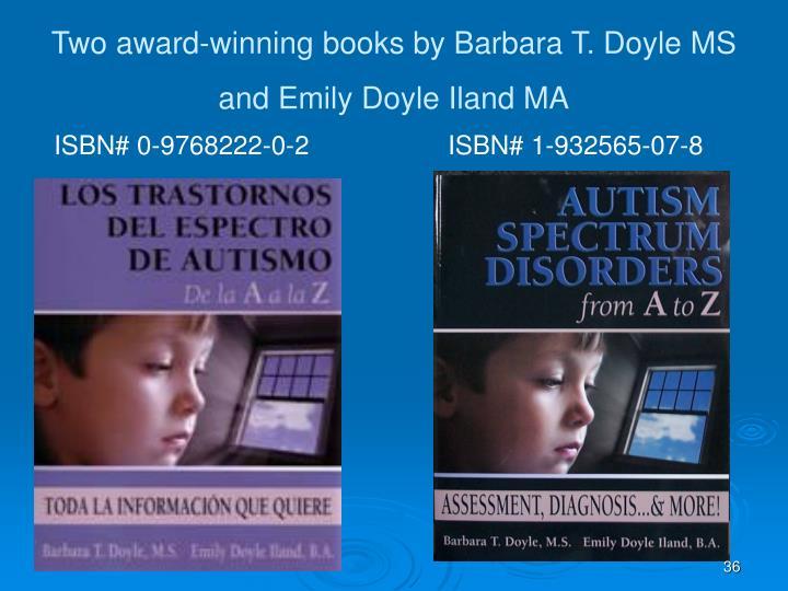 Two award-winning books by Barbara T. Doyle MS