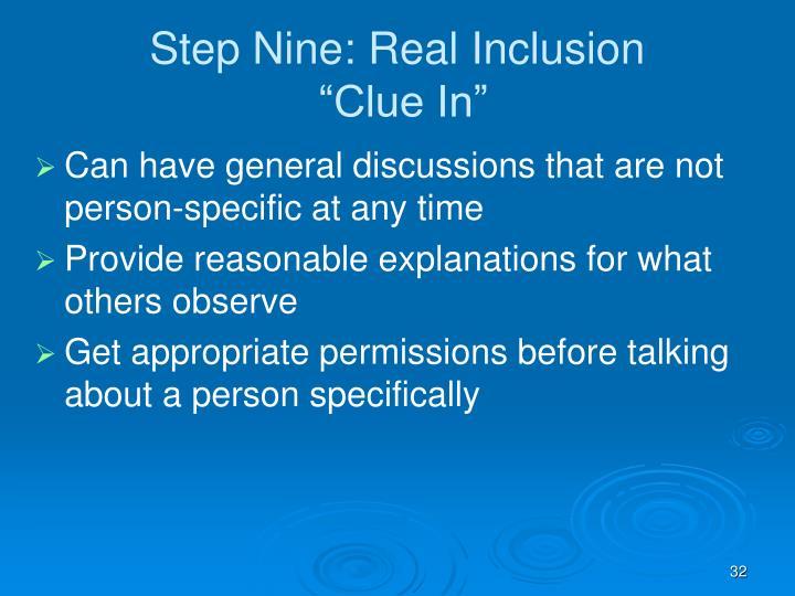 Step Nine: Real Inclusion