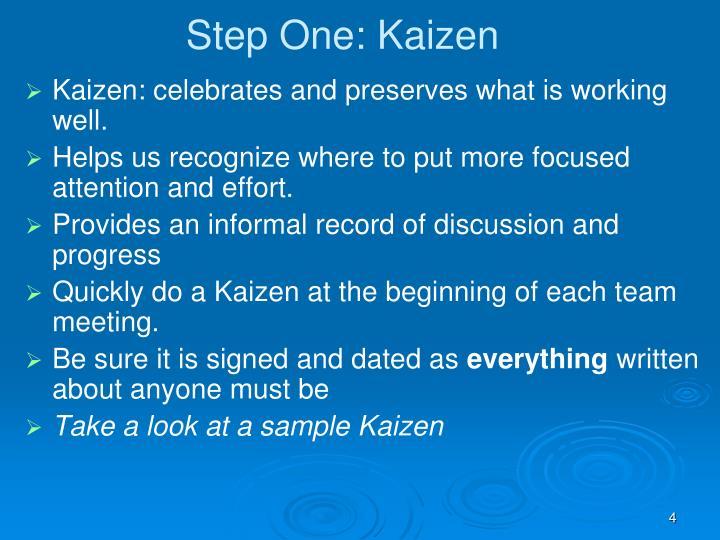 Step One: Kaizen