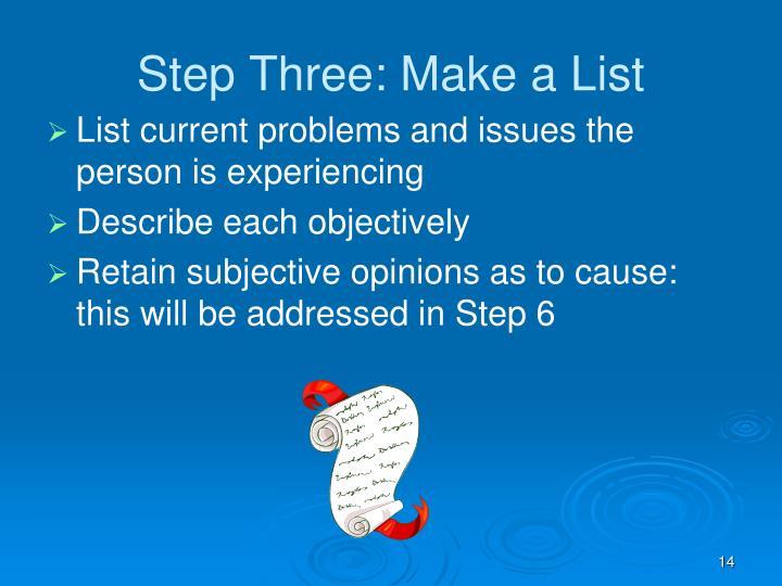 Step Three: Make a List