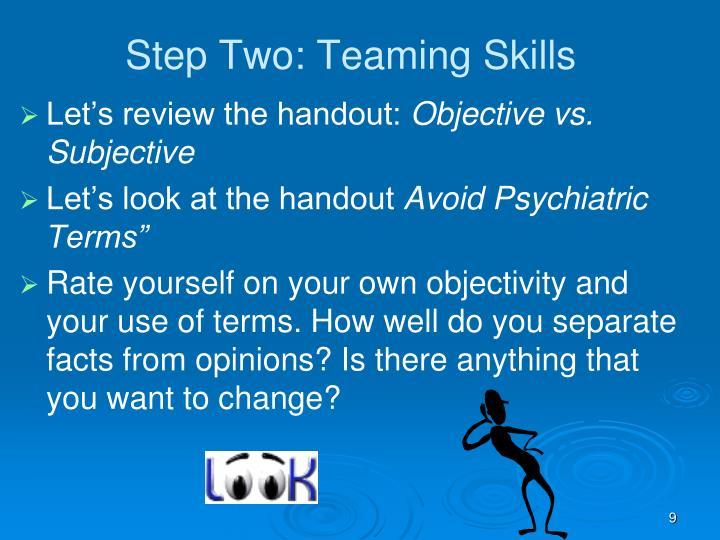 Step Two: Teaming Skills
