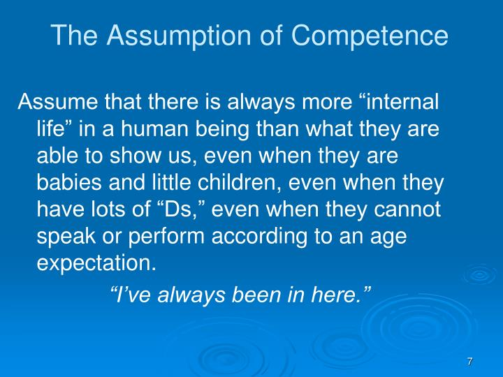 The Assumption of Competence