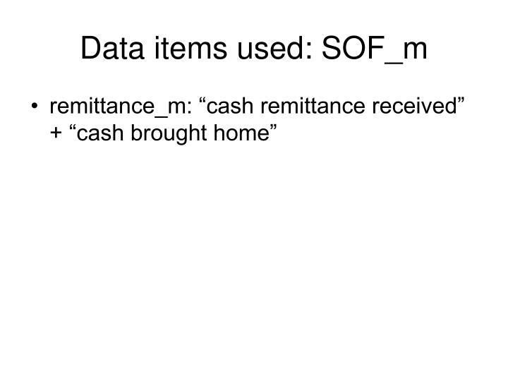 Data items used: SOF_m
