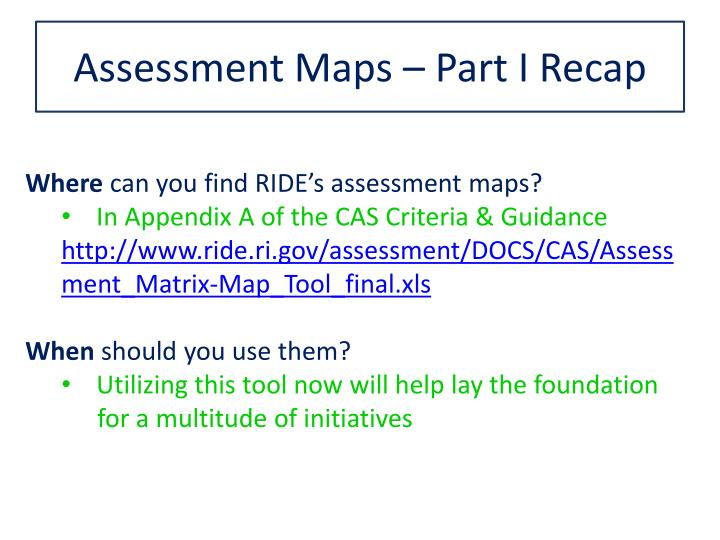 Assessment Maps – Part I Recap