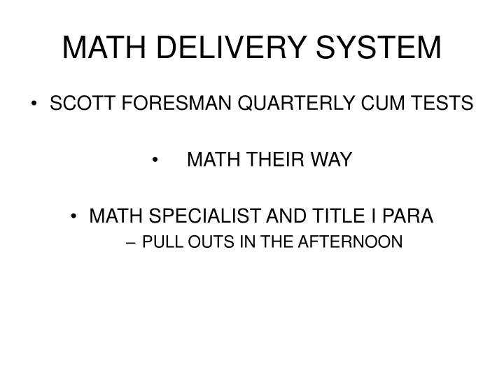 MATH DELIVERY SYSTEM