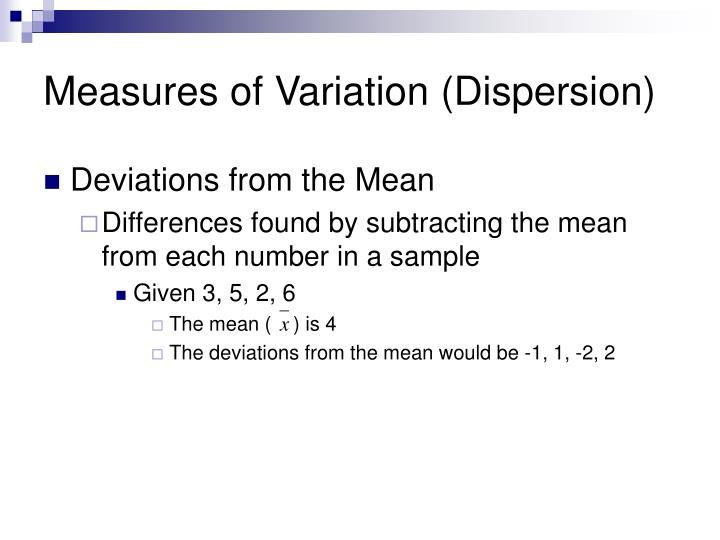 Measures of Variation (Dispersion)
