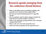 research agenda emerging from the conference broad themes