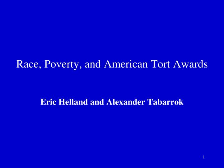 race poverty and american tort awards n.
