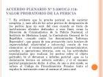 acuerdo plenario n 2 2007 cj 116 valor probatorio de la pericia