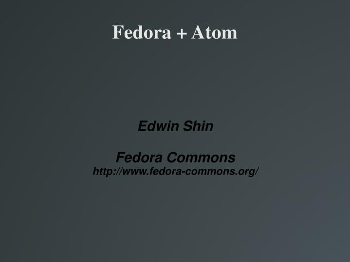 Edwin shin fedora commons http www fedora commons org