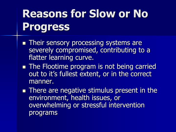 Reasons for Slow or No Progress