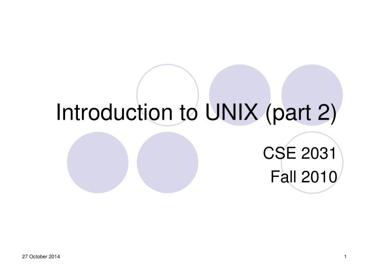 intro to unix project 2 Recommended unix and linux books if you wish to continue learning unix, here is a list of good unix and linux books, ranging from beginners to advanced download this tutorial is available for download so you can work offline.