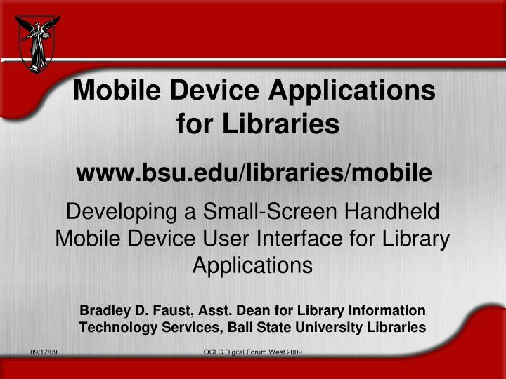 mobile device applications for libraries www bsu edu libraries mobile n.
