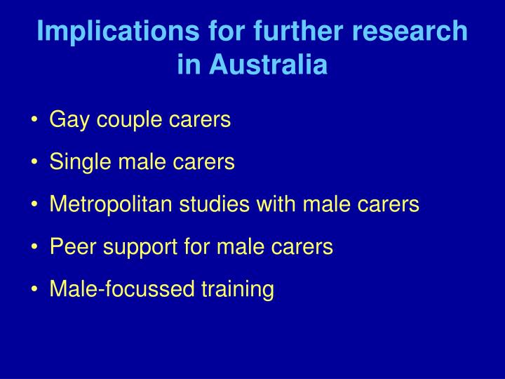 Implications for further research in Australia