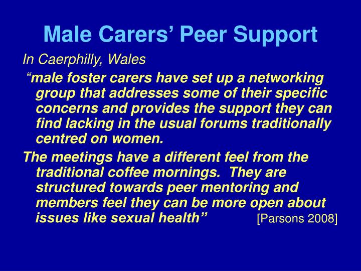 Male Carers' Peer Support