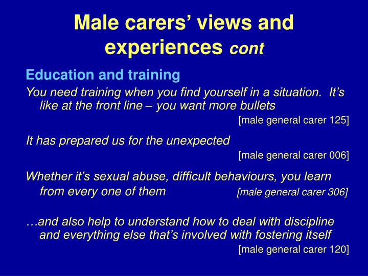 Male carers' views and experiences