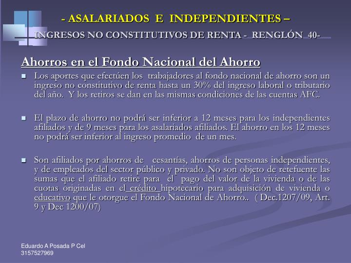 - ASALARIADOS  E  INDEPENDIENTES –