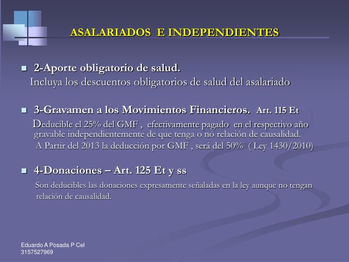 ASALARIADOS  E INDEPENDIENTES