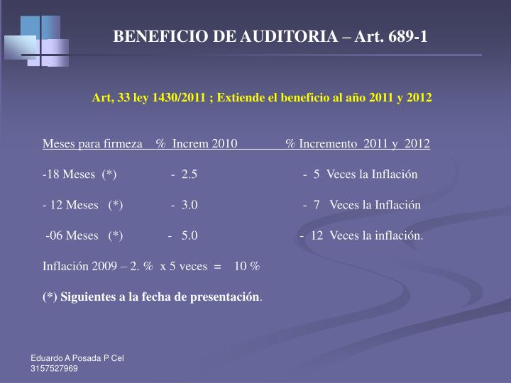 BENEFICIO DE AUDITORIA – Art. 689-1