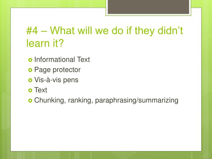 #4 – What will we do if they didn't learn it?