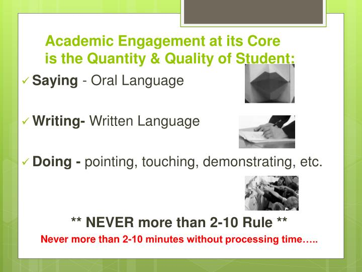 Academic Engagement at its Core