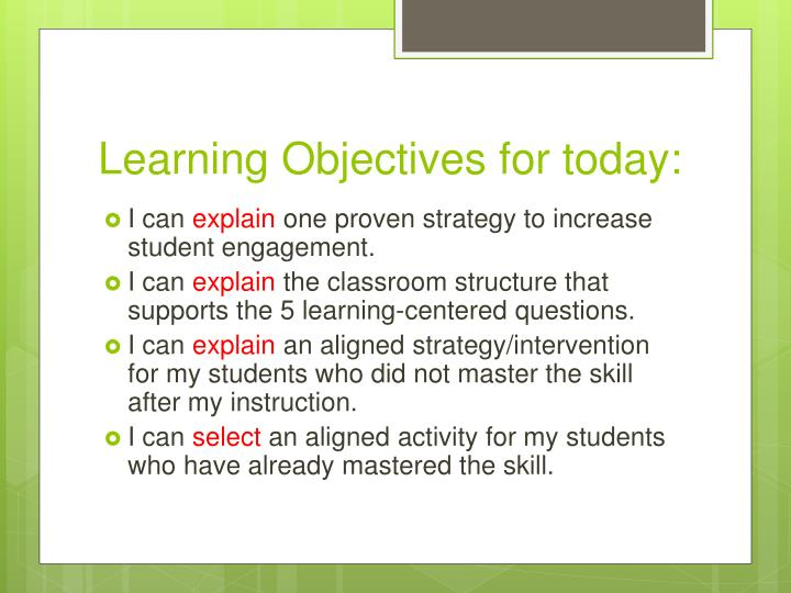 Learning Objectives for today: