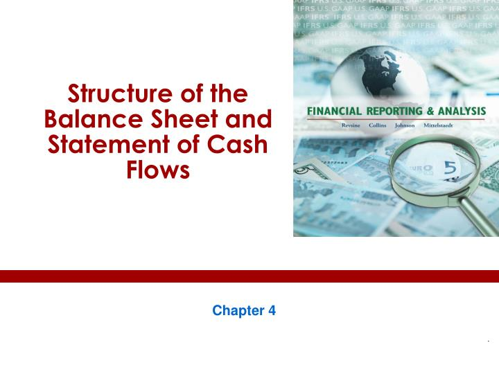 structure of the balance sheet and statement of cash flows n.