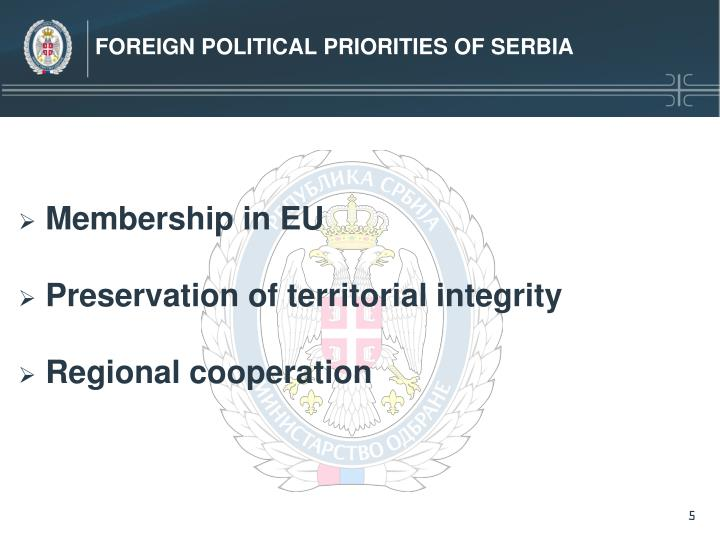 FOREIGN POLITICAL PRIORITIES OF SERBIA