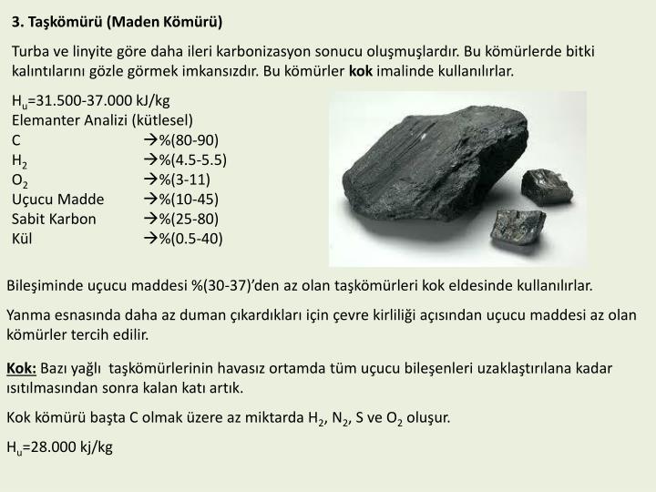 3. Taşkömürü (Maden Kömürü)