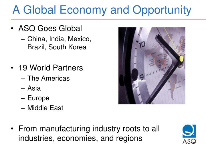 A Global Economy and Opportunity