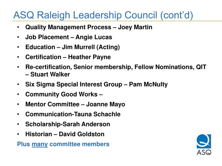 ASQ Raleigh Leadership Council (cont'd)