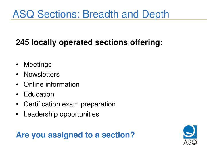 ASQ Sections: Breadth and Depth