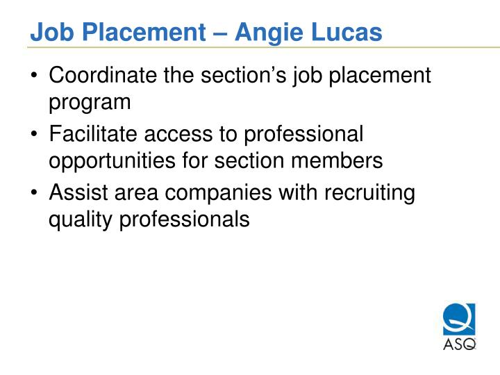 Job Placement – Angie Lucas