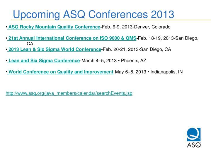 Upcoming ASQ Conferences 2013
