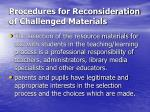 procedures for reconsideration of challenged materials