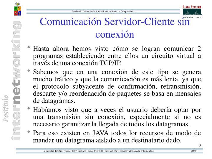 Comunicaci n servidor cliente sin conexi n