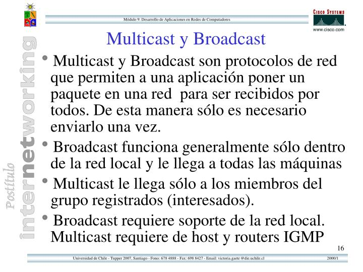 Multicast y Broadcast