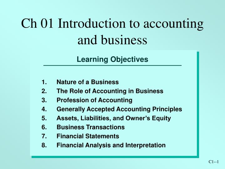ch 01 introduction to accounting and business n.