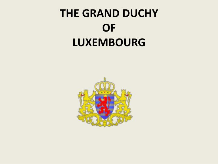 the grand duchy of luxembourg n.