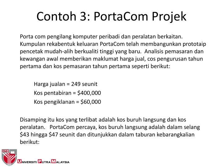 Contoh 3: PortaCom Projek