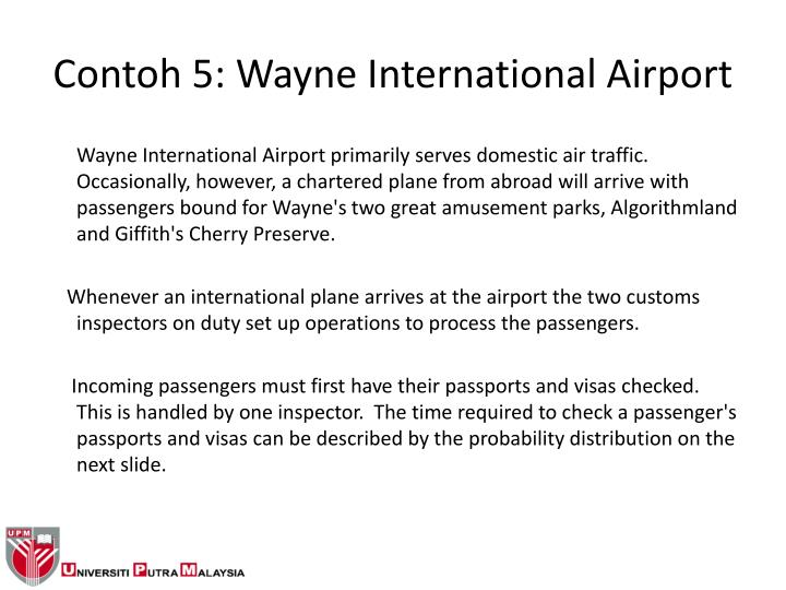 Contoh 5: Wayne International Airport