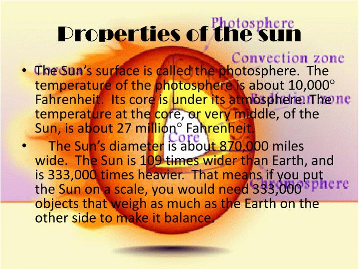 Properties of the sun