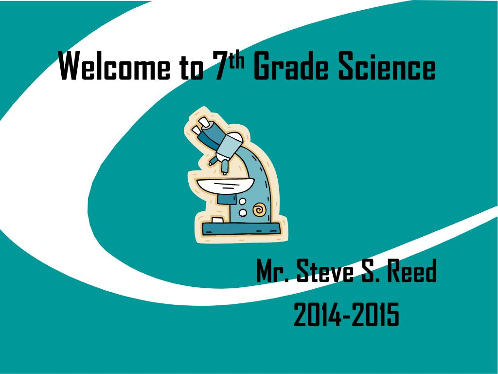 7Th Grade Science Help ppt - welcome to 7 th grade science powerpoint presentation