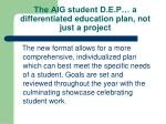 the aig student d e p a differentiated education plan not just a project