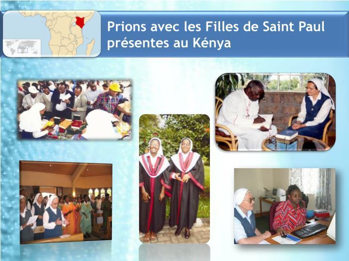 Prions avec les Filles de Saint Paul présentes au Kénya
