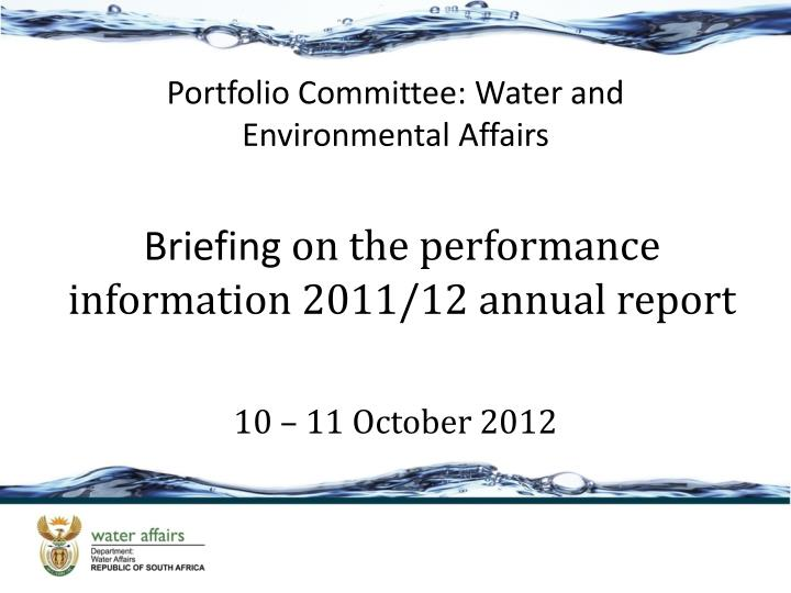 briefing on the performance information 2011 12 annual report n.