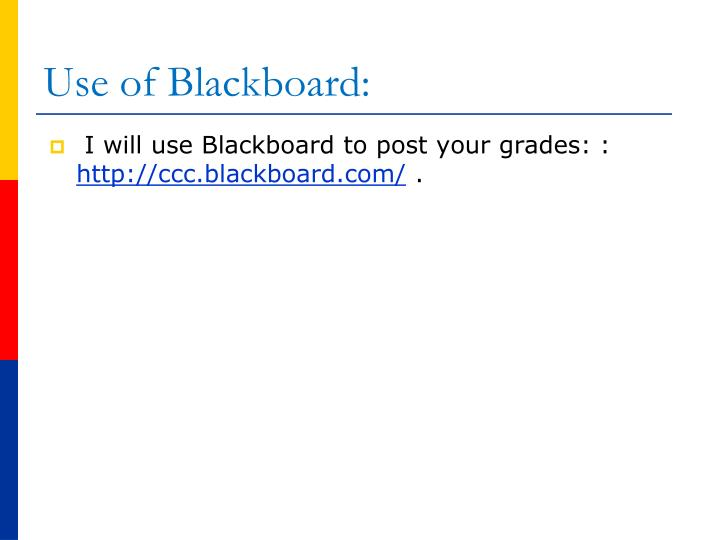 Use of Blackboard: